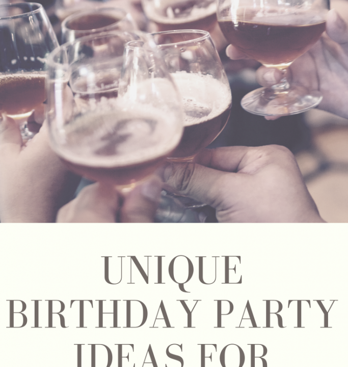 Unique Birthday Party Ideas for Adults